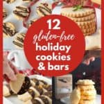 Images and text for 12 Gluten-Free Holiday Cookies and Bars