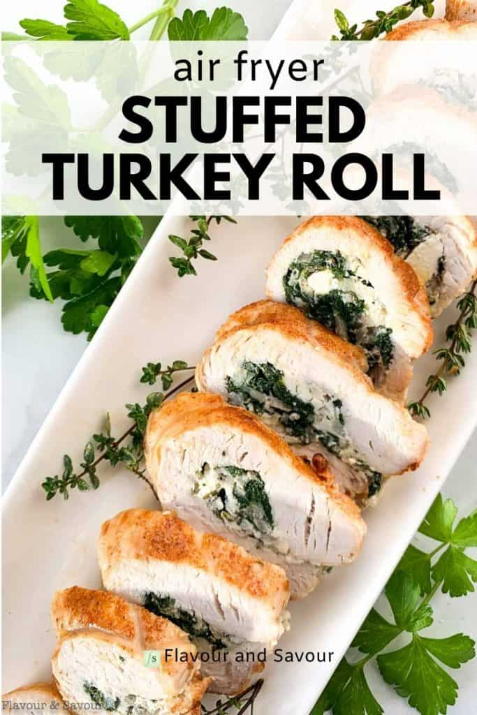 Image and text overlay for air fryer stuffed turkey roll