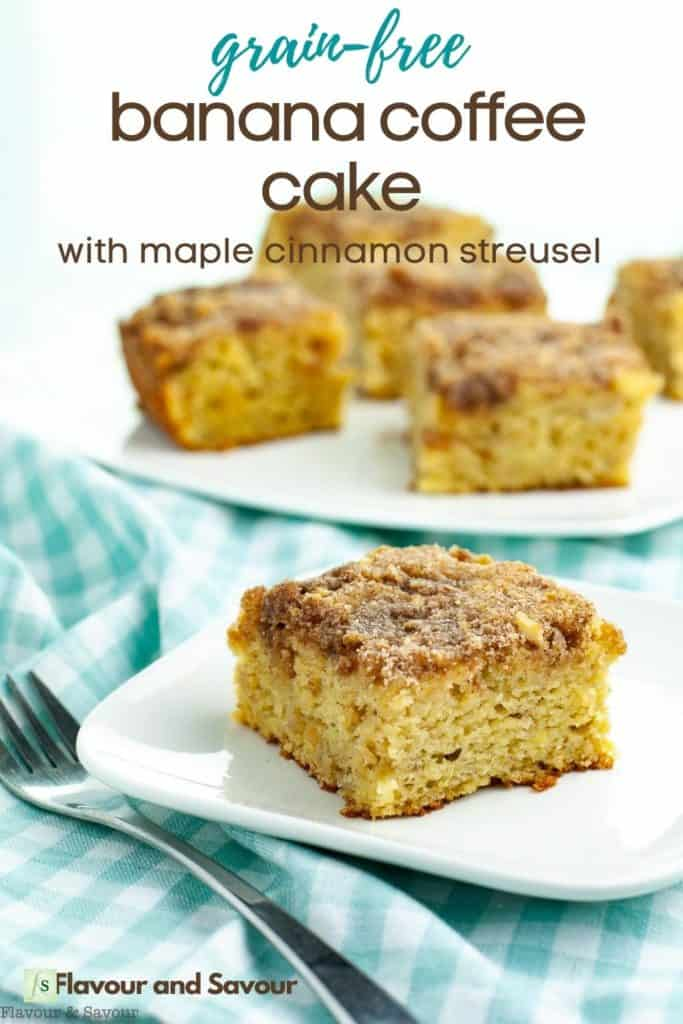 image with text overlay for grain-free banana coffee cake with maple cinnamon streusel