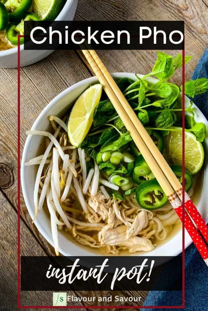 Image with text overlay for Chicken Pho in the Instant Pot