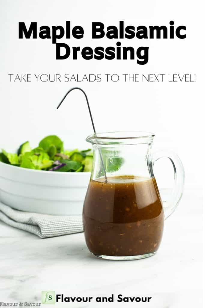 Image with text overlay for Maple Balsamic Dressing Take your Salads to the Next Level