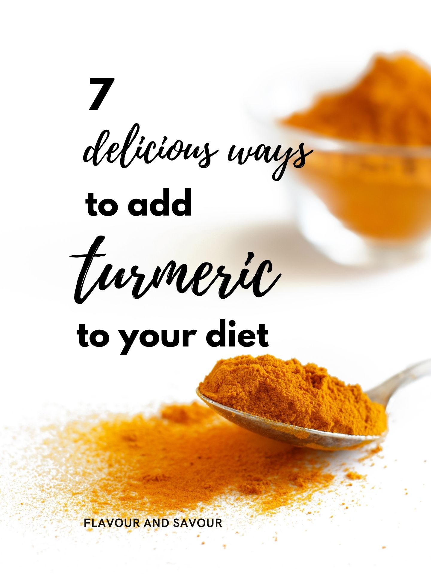 image of ground turmeric with text 7 ways to add turmeric to your diet