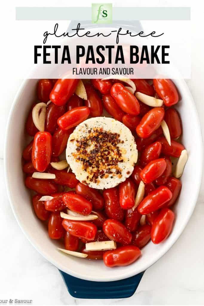 Gluten-free Feta Tomato Pasta Bake