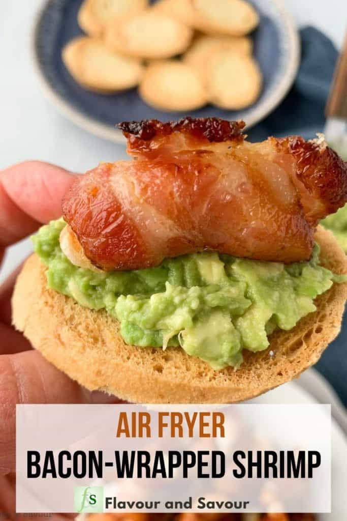 image with text overlay for air fryer bacon wrapped shrimp crostini