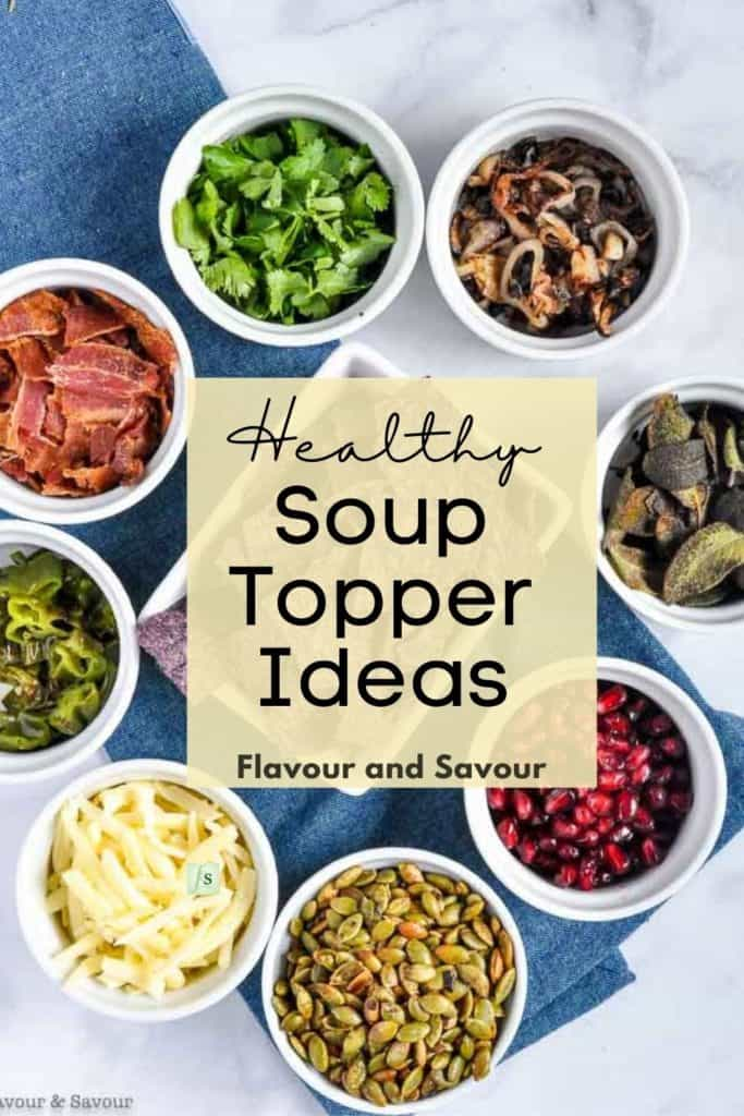 Image and text for ideas for garnishing a bowl of soup