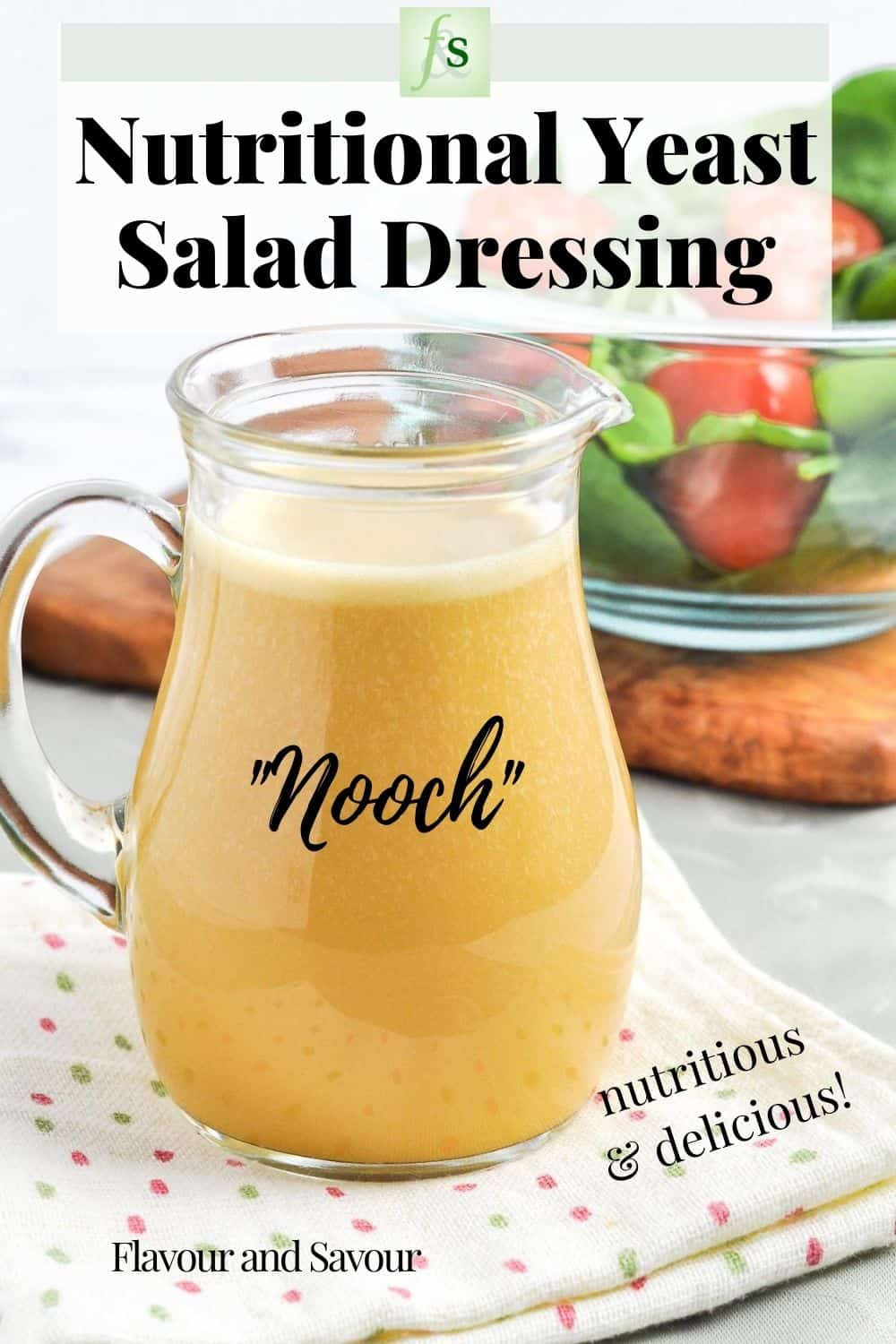 "A small pitcher of homemade Nutritional Yeast Salad Dressing nicknamed ""Nooch."""