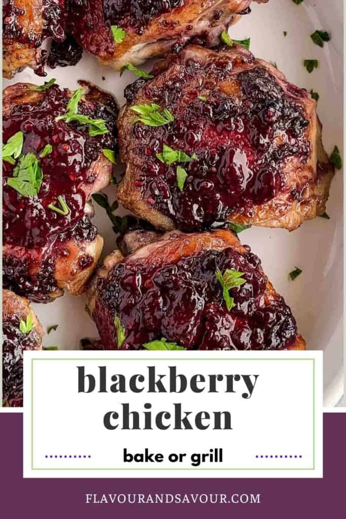 image and text for blackberry glazed chicken thighs