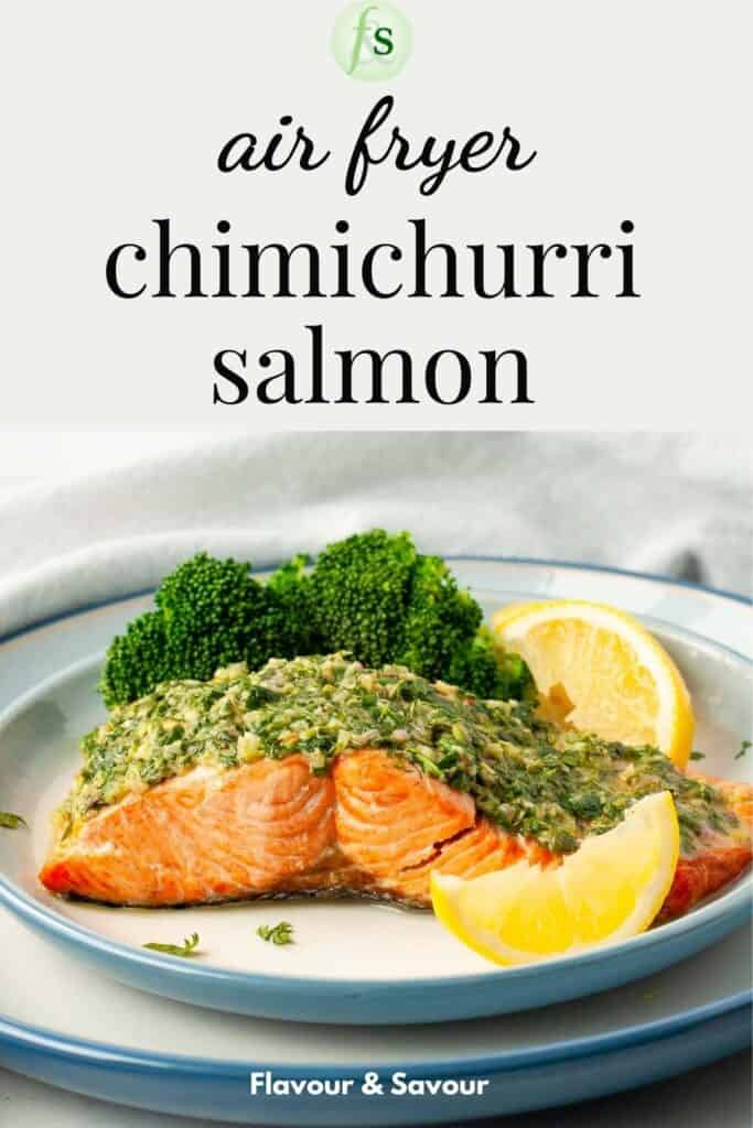 Image with text overlay for air fryer chimichurri salmon